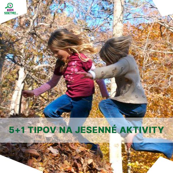 5 + 1 aktivít, ktoré musíte na jeseň stihnúť vonku
